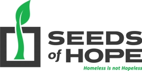 Seeds of Hope - Homeless is not hopeless